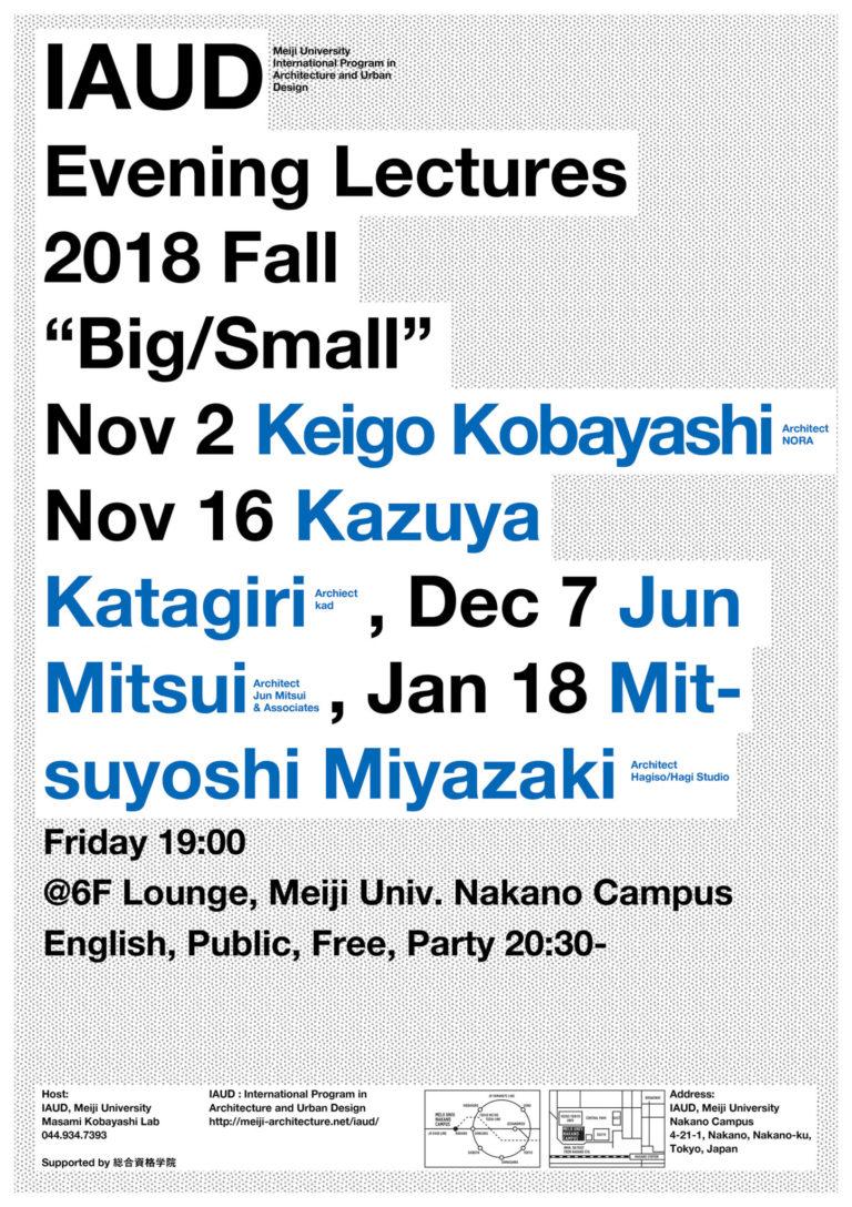 Evening Lecture 2018 Fall IAUD Keigo Kobayashi Kazuya Katagiri Jun Mitsui Mitsuyoshi Miyazaki