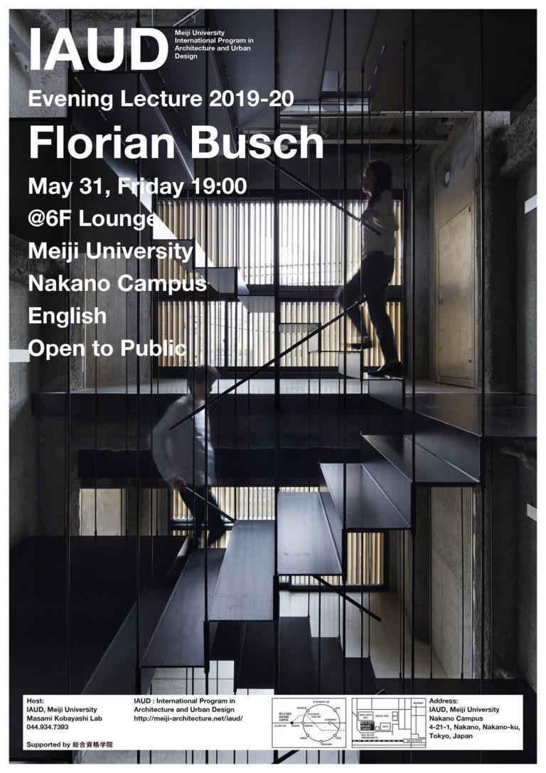Evening Lecture_190531_Florian Busch IAUD Meiji University Nakano