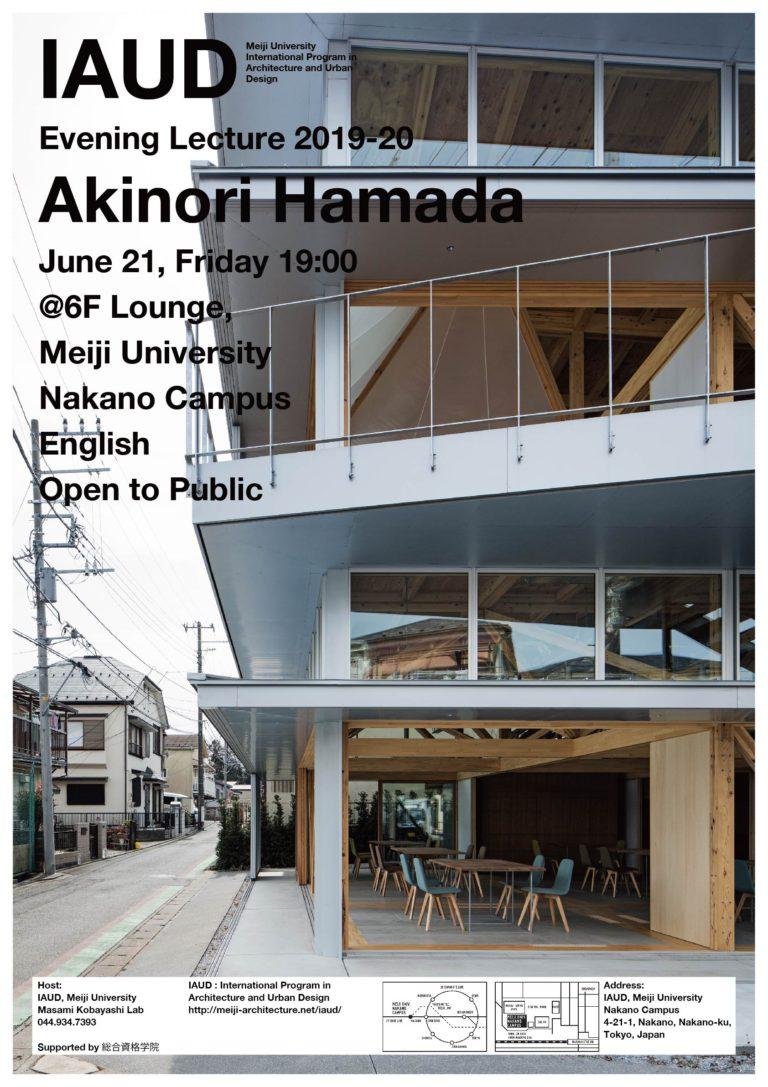 Evening Lecture_190621_Akinori Hamada_A1 iaud meiji University Nakano Architecture