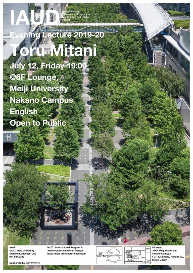 Toru Mitani Evening Lecture IAUD Meiji University Nakano Architecture